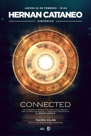Connected: A symphonic concert @ Teatro Colon (BA)